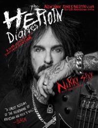 The Heroin Diaries: 10th an edition