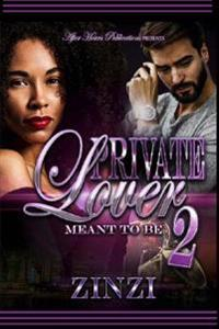 Private Lover 2: Meant to Be