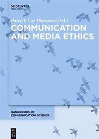 Communication and Media Ethics