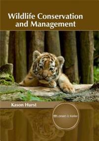 Wildlife Conservation and Management