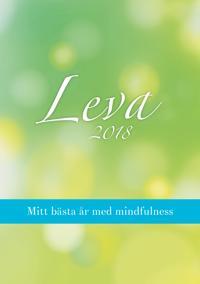 Leva 2018: Mitt bästa år med mindfulness