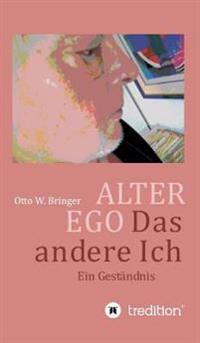 Alter Ego, Das Andere Ich