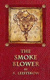 The Smoke Blower: A Grown-Up Christmas Tale