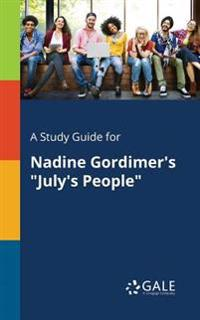 A Study Guide for Nadine Gordimer's July's People