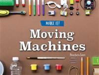 Moving Machines
