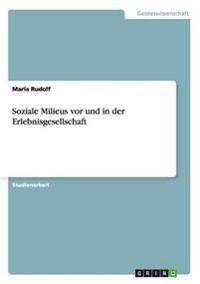 Soziale Milieus vor und in der Erlebnisgesellschaft