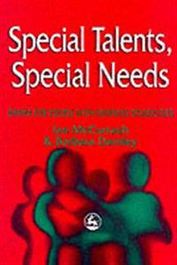 Special Talents, Special Needs