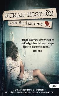Den du ikke ser - Jonas Moström | Ridgeroadrun.org