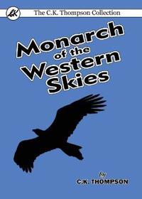 Monarch of the Western Skies