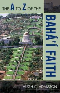 The A to Z of the Baha'i Faith