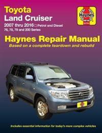 Toyota Land Cruiser Petrol & Diesel Automotive Repair Manual: 2007-2015