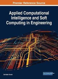 Applied Computational Intelligence and Soft Computing in Engineering