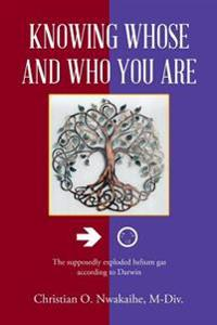 Knowing Whose and Who You Are