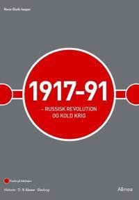 1917-91 Russisk revolution og kold krig
