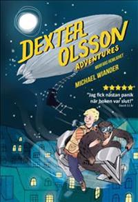 Dexter Olssons äventyr : Morfars hemlighet