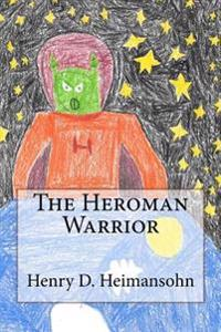 The Heroman Warrior
