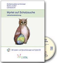 """""""Myrtel und Bo"""" - Myrtel auf Schatzsuche - Lehrerband Klasse 3/4"""