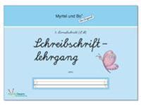 """""""Myrtel und Bo"""" - Klasse 1 - Schreibschriftlehrgang - Heft 3 - LA"""
