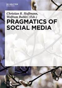 Pragmatics of Social Media