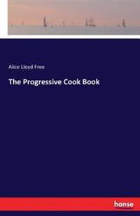 The Progressive Cook Book