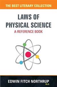 Laws of Physical Science - A Reference Book