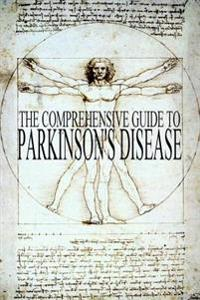 The Comprehensive Guide to Parkinson's Disease
