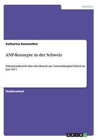 Anp-Konzepte in Der Schweiz
