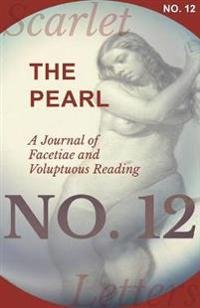 The Pearl - A Journal of Facetiae and Voluptuous Reading - No. 12