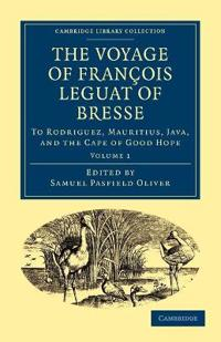 The Voyage of Francois Leguat of Bresse