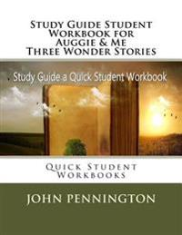 Study Guide Student Workbook for Auggie & Me Three Wonder Stories: Quick Student Workbooks