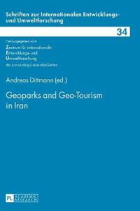 Geoparks and Geo-Tourism in Iran
