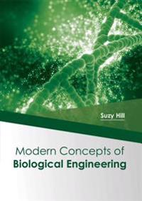 Modern Concepts of Biological Engineering