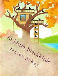 10 Little Blackbirds: Fall and Feelings