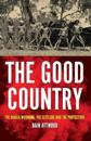 The Good Country: The Djadja Wurrung, the Settlers and the Protectors