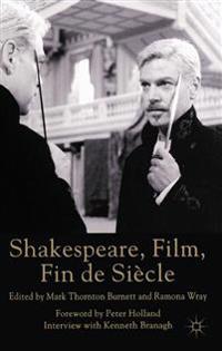 Shakespeare, Film, Fin de Siecle
