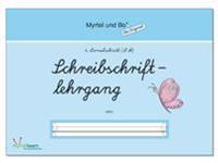"""""""Myrtel und Bo"""" - Klasse 1 - Schreibschriftlehrgang - Heft 4 - LA"""