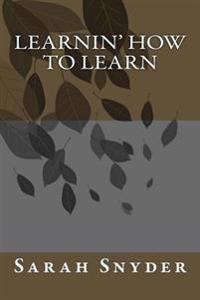 Learnin' How to Learn