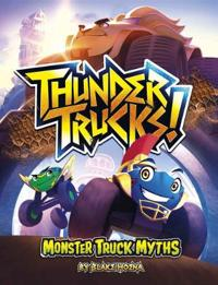 ThunderTrucks!: Monster Truck Myths