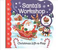 Santa's Workshop: Chunky Lift a Flap Board Book