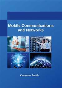 Mobile Communications and Networks