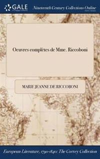 Oeuvres Completes de Mme. Riccoboni