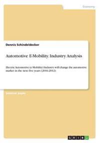 Automotive E-Mobility. Industry Analysis