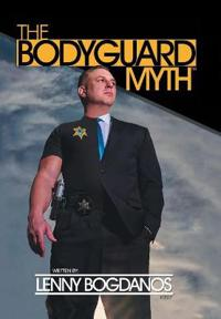 The Bodyguard Myth(tm)