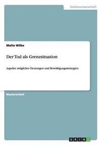 Tod ALS Grenzsituation