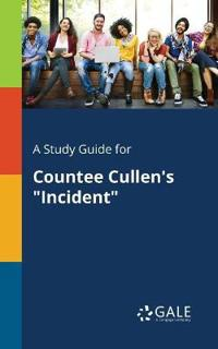 A Study Guide for Countee Cullen's Incident