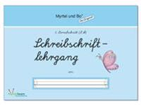 """""""Myrtel und Bo"""" - Klasse 1 - Schreibschriftlehrgang - Heft 2 - LA"""