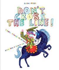 Dont cross the line!