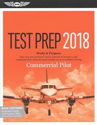 Commercial Pilot Test Prep 2018: Study & Prepare: Pass Your Test and Know What Is Essential to Become a Safe, Competent Pilot from the Most Trusted So