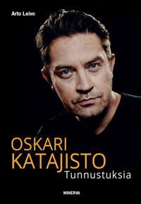 Oskari Katajisto - Tunnustuksia