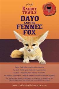 Rabbit Trails: Dayo and the Fennec Fox / Amina and the Red Panda